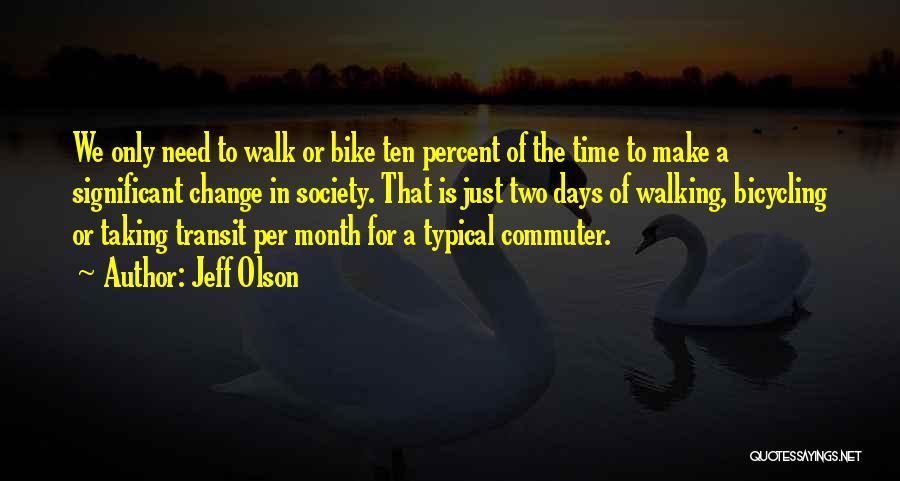 Jeff Olson Quotes 1934751