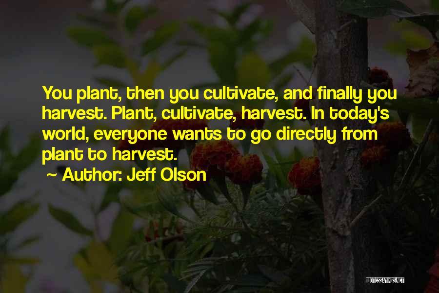 Jeff Olson Quotes 1945675