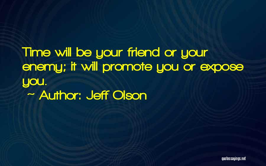 Jeff Olson Quotes 1981735