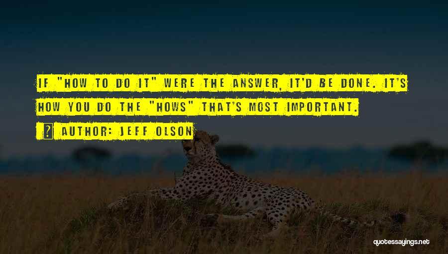 Jeff Olson Quotes 2072645