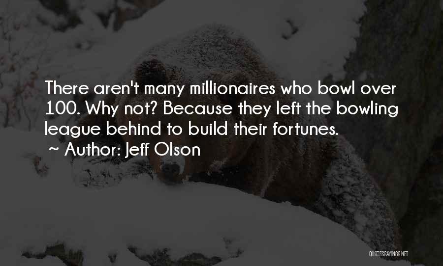 Jeff Olson Quotes 2199386