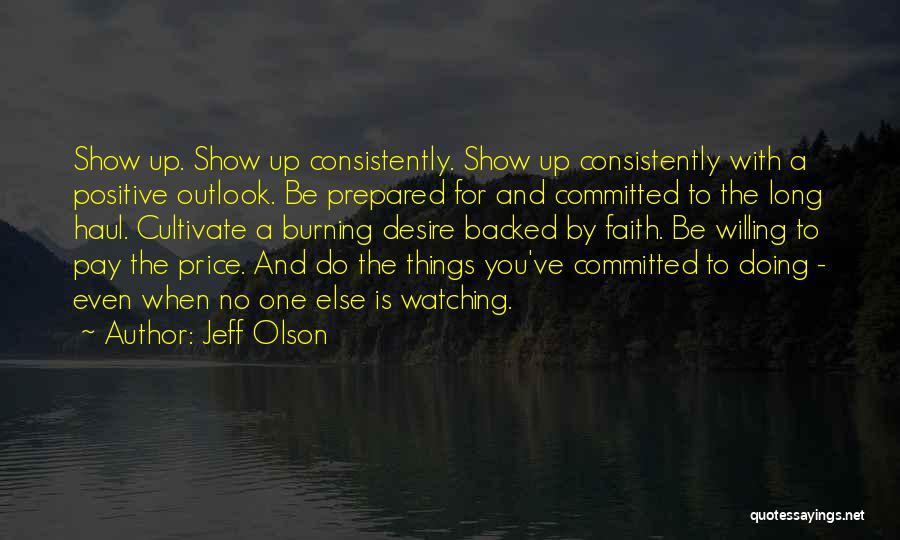 Jeff Olson Quotes 329943