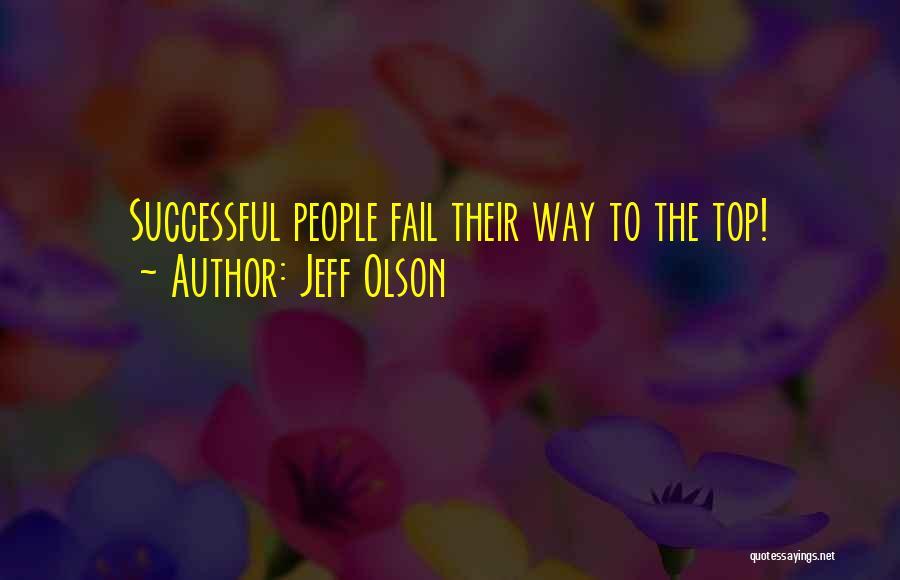 Jeff Olson Quotes 478195