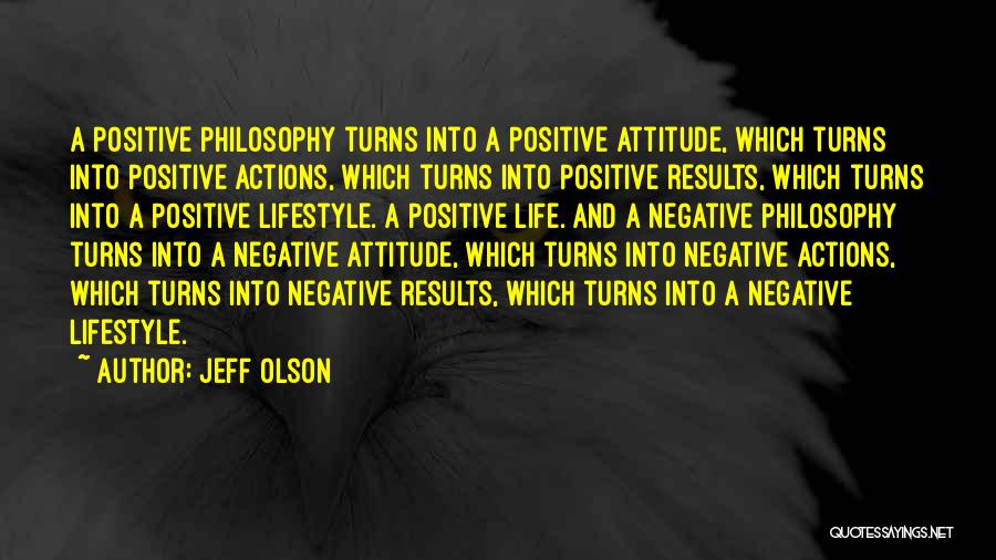 Jeff Olson Quotes 559343