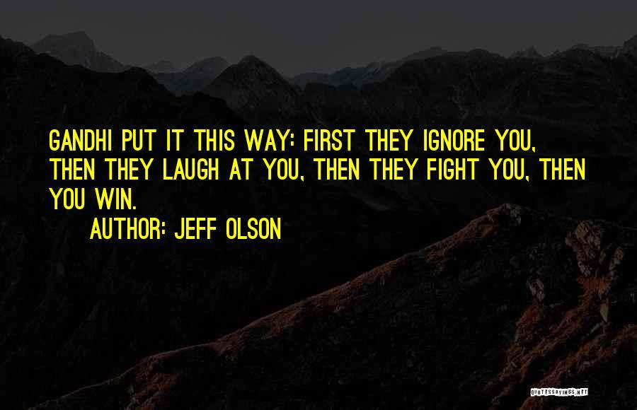 Jeff Olson Quotes 690277