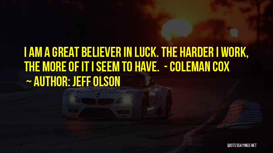 Jeff Olson Quotes 982481