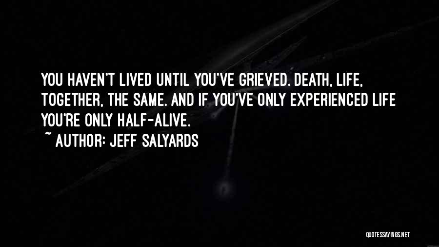 Jeff Salyards Quotes 155662