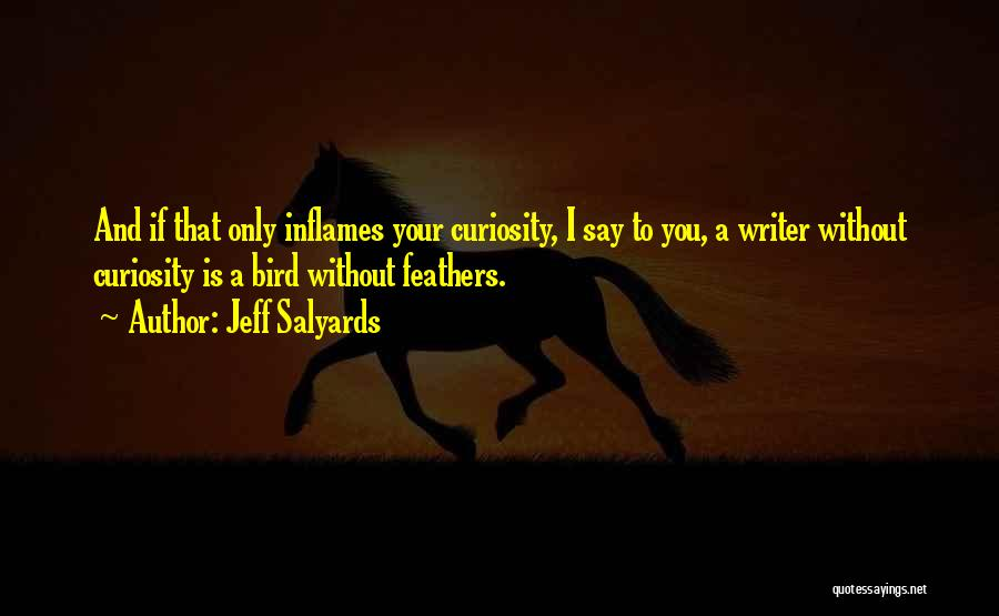 Jeff Salyards Quotes 750593