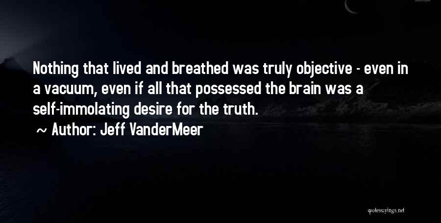 Jeff VanderMeer Quotes 1057596