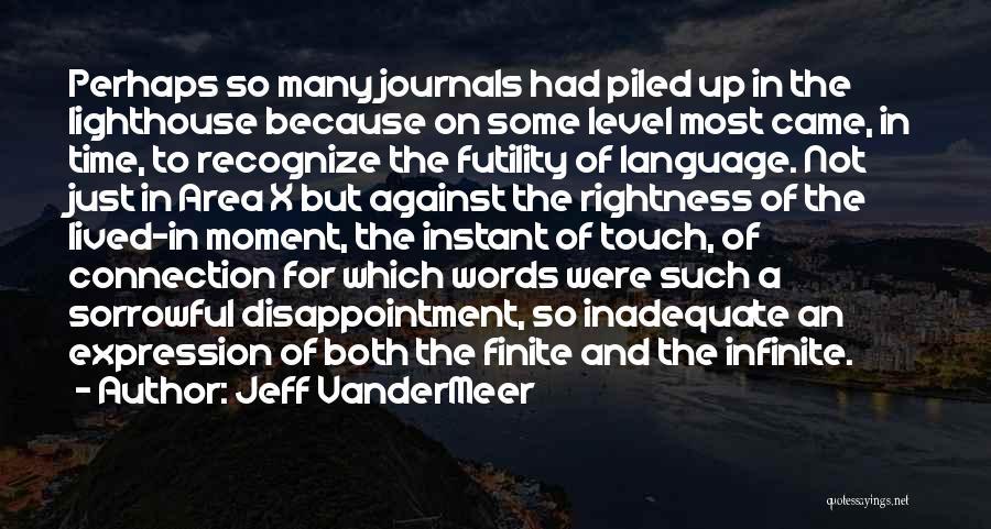 Jeff VanderMeer Quotes 1279940