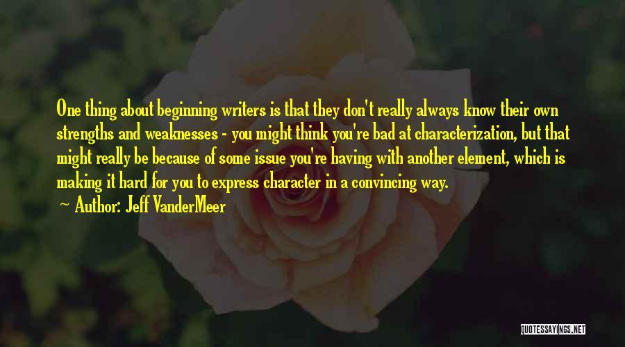 Jeff VanderMeer Quotes 1290173