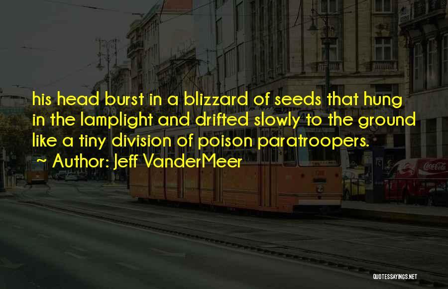 Jeff VanderMeer Quotes 1462953