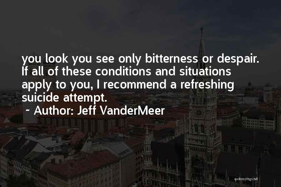 Jeff VanderMeer Quotes 1499476