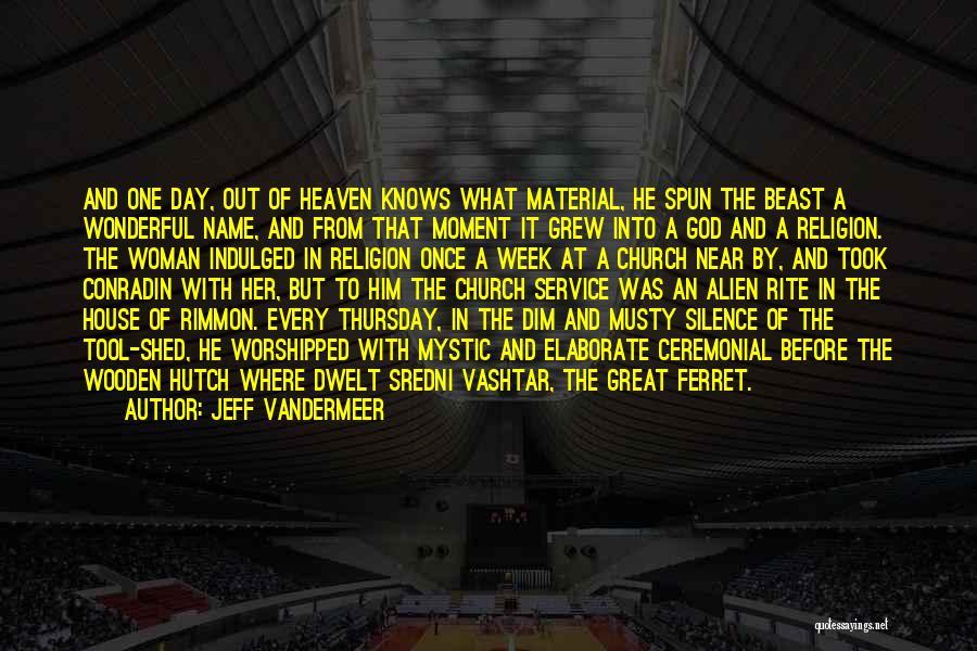 Jeff VanderMeer Quotes 1620649