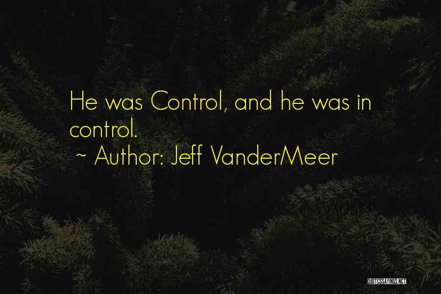 Jeff VanderMeer Quotes 1705571