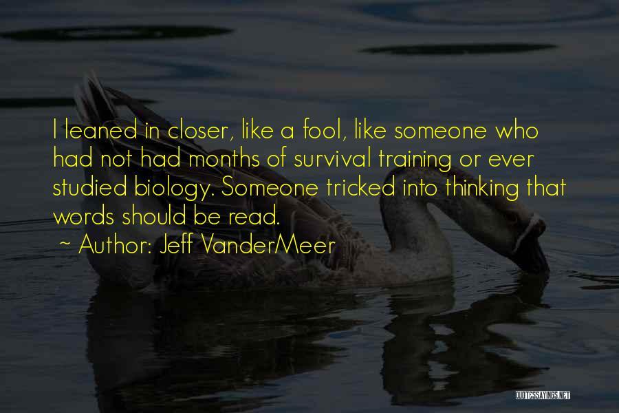 Jeff VanderMeer Quotes 1870145