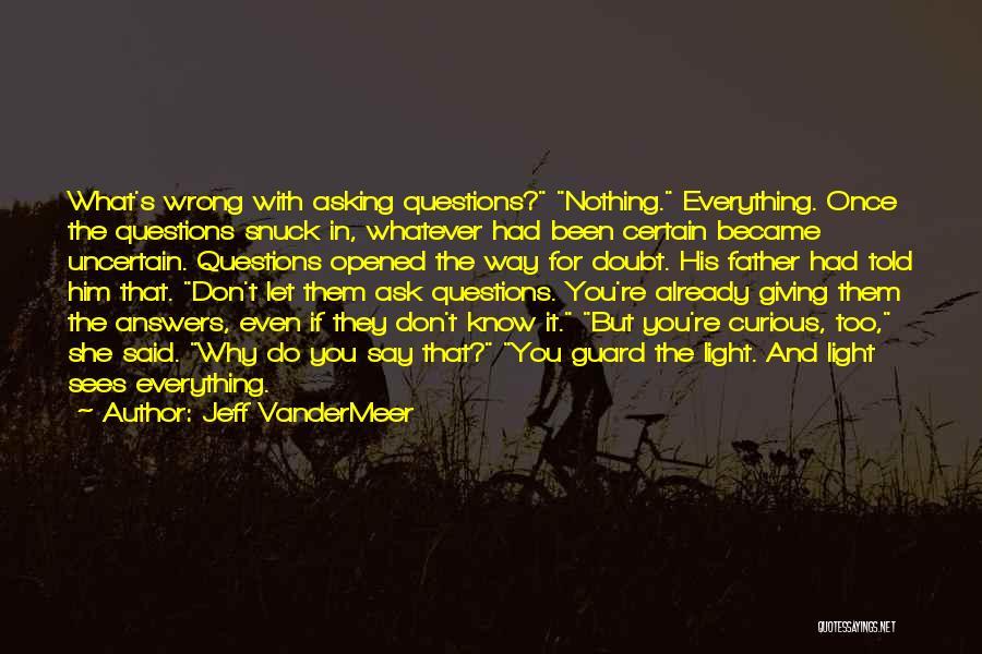 Jeff VanderMeer Quotes 1885867