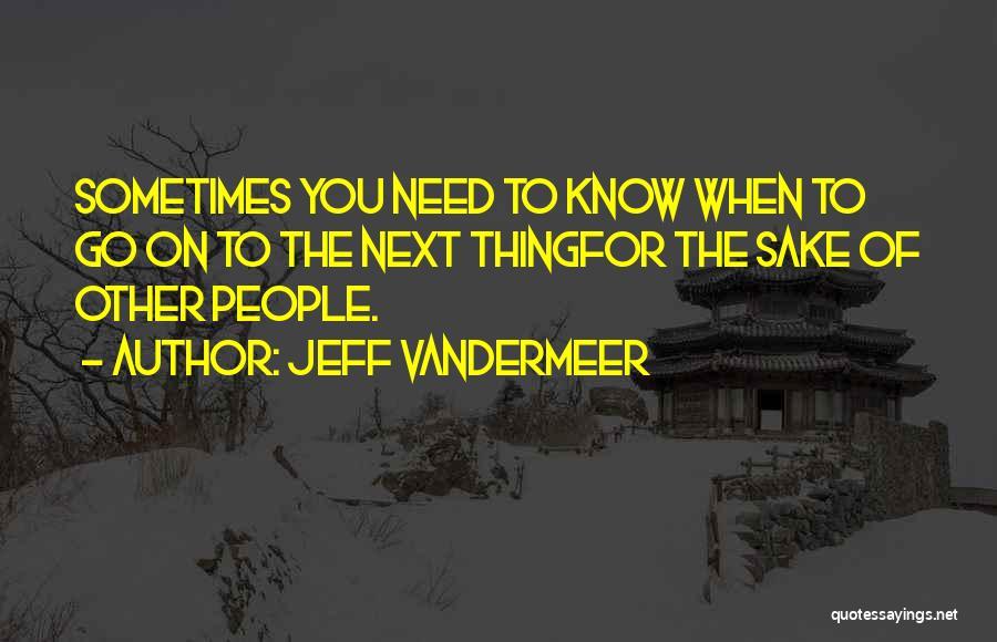 Jeff VanderMeer Quotes 1930201