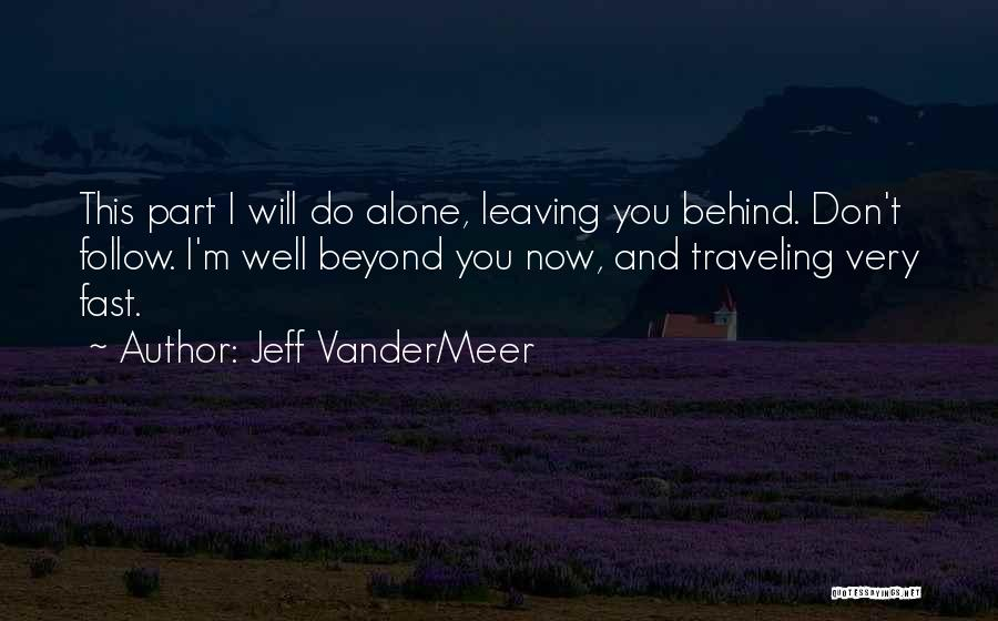 Jeff VanderMeer Quotes 1943074