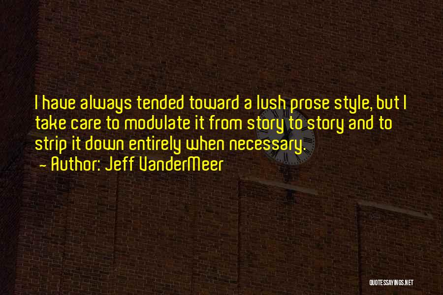 Jeff VanderMeer Quotes 1960851