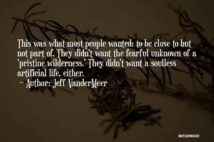 Jeff VanderMeer Quotes 1961730