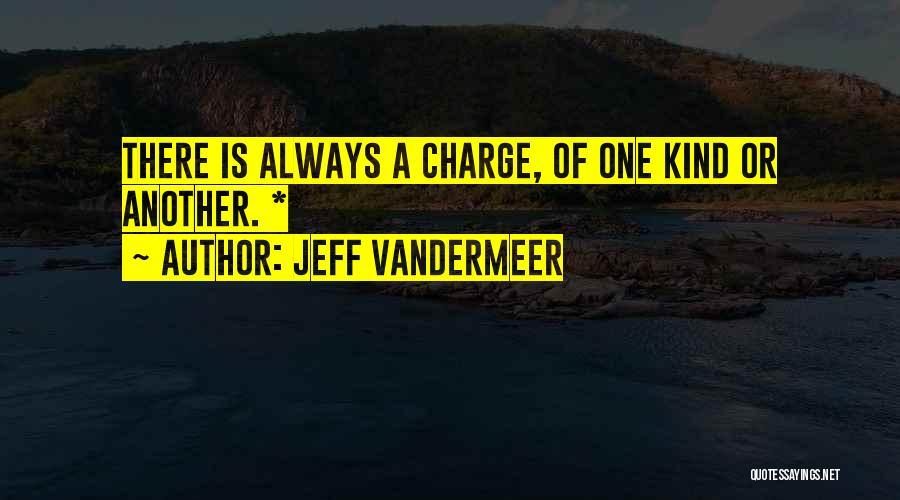 Jeff VanderMeer Quotes 2028583