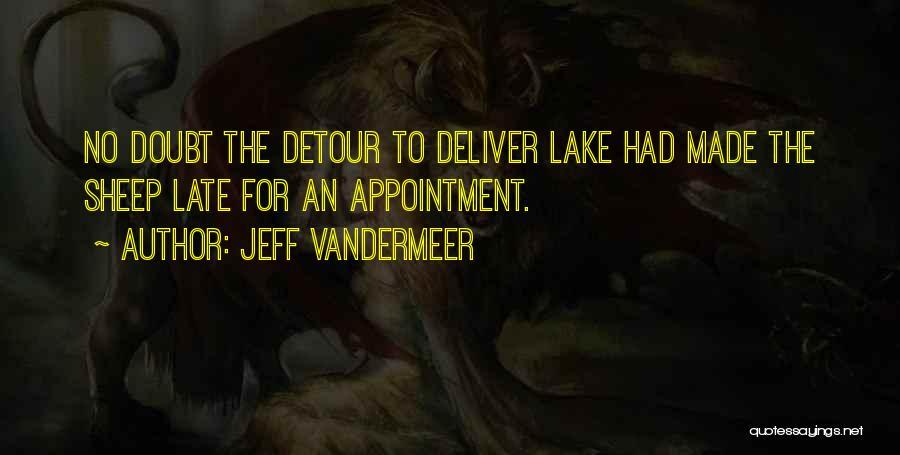 Jeff VanderMeer Quotes 2035349