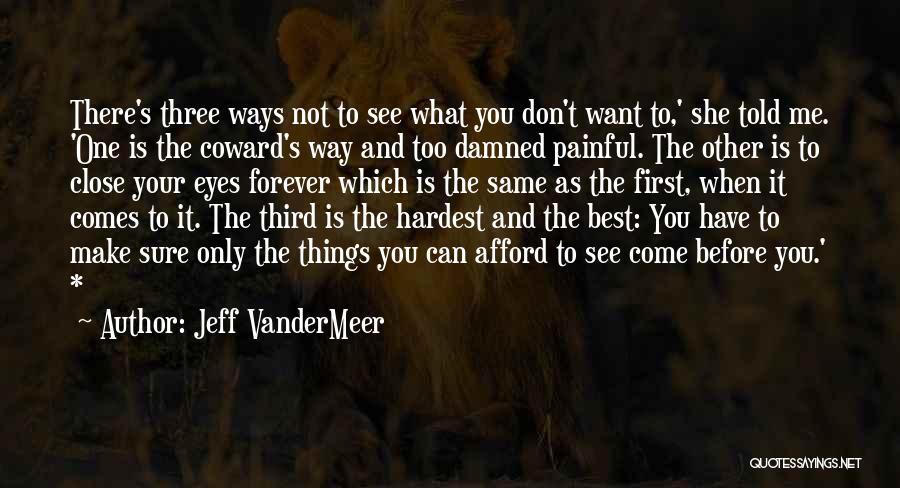 Jeff VanderMeer Quotes 2101924