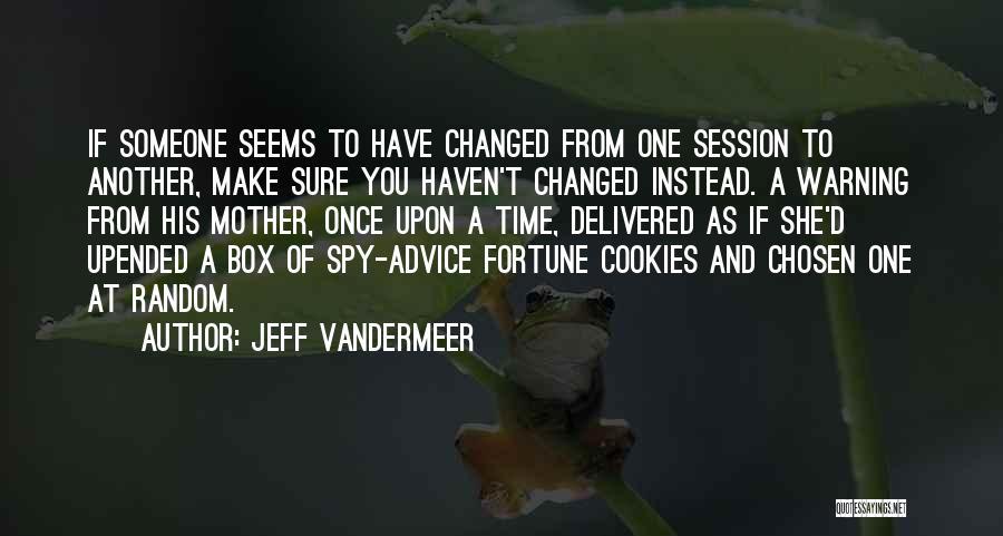 Jeff VanderMeer Quotes 2119232