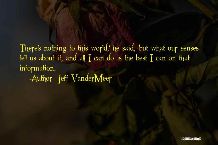 Jeff VanderMeer Quotes 236411