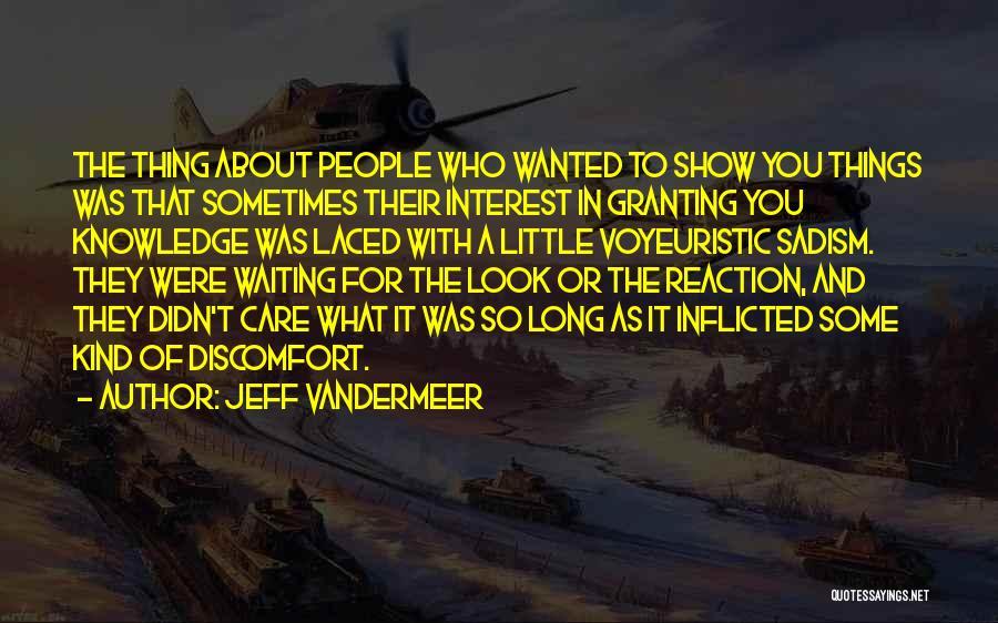 Jeff VanderMeer Quotes 242151