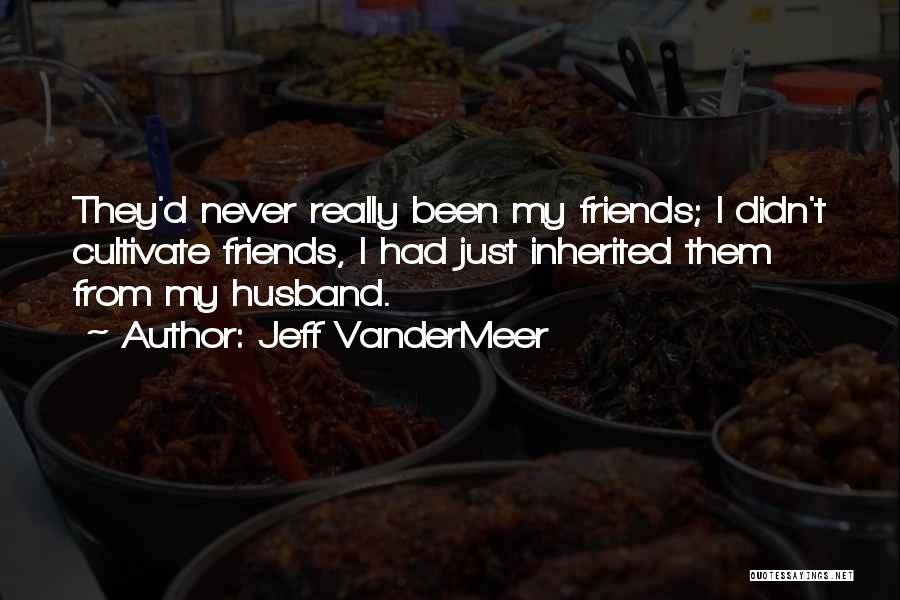 Jeff VanderMeer Quotes 324774