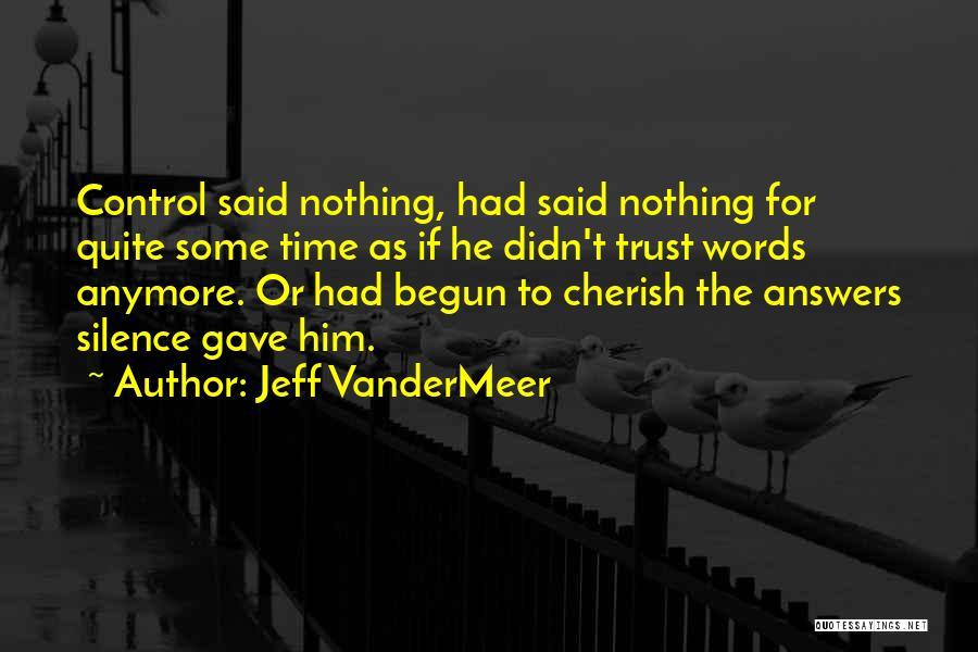 Jeff VanderMeer Quotes 463579