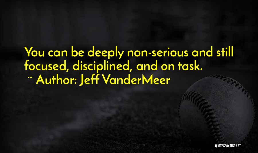 Jeff VanderMeer Quotes 760669