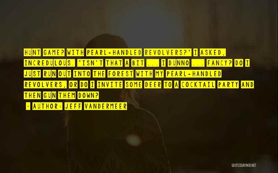 Jeff VanderMeer Quotes 788227