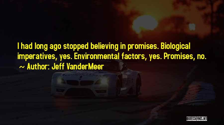 Jeff VanderMeer Quotes 85923