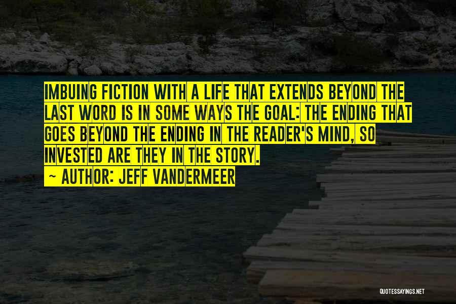 Jeff VanderMeer Quotes 865127