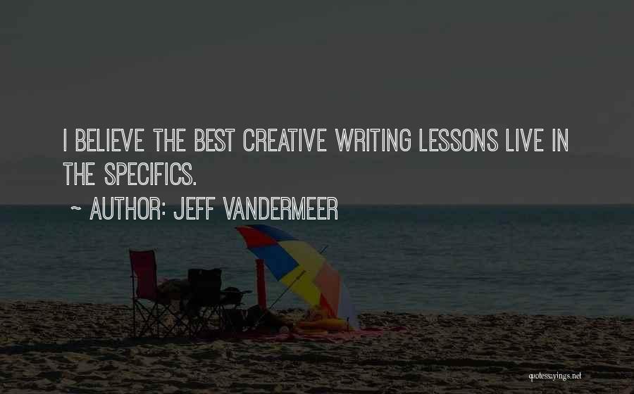 Jeff VanderMeer Quotes 894130
