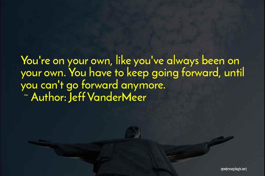 Jeff VanderMeer Quotes 932273
