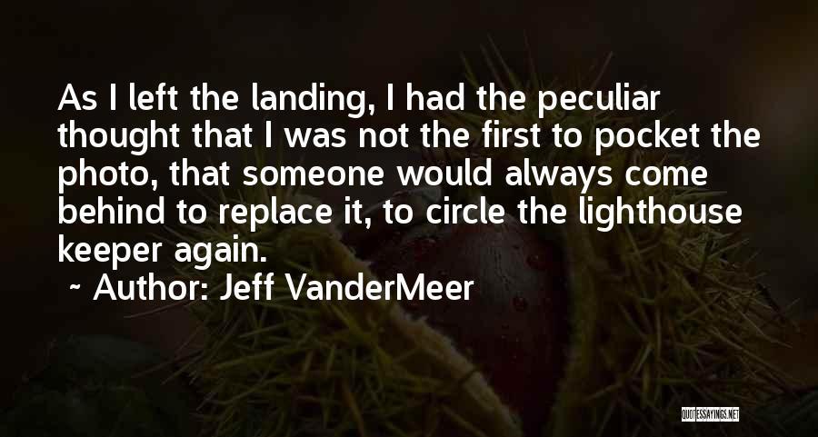 Jeff VanderMeer Quotes 982214