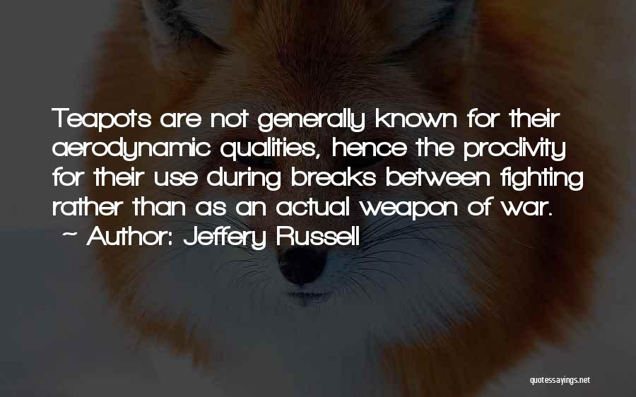 Jeffery Russell Quotes 2239036