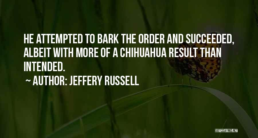 Jeffery Russell Quotes 540098