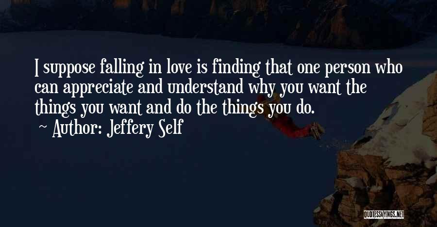 Jeffery Self Quotes 2013005