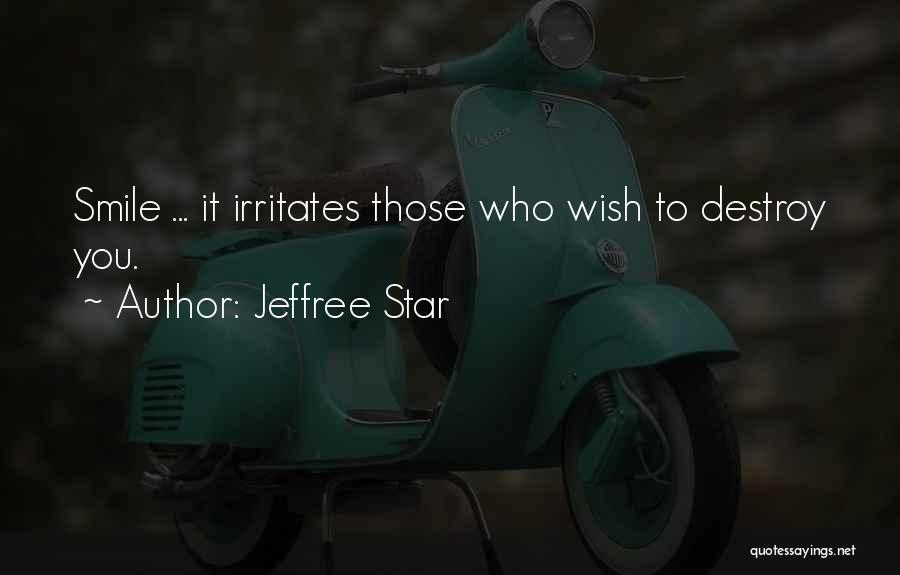 Jeffree Star Quotes 1335792