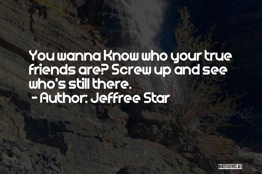 Jeffree Star Quotes 1826444