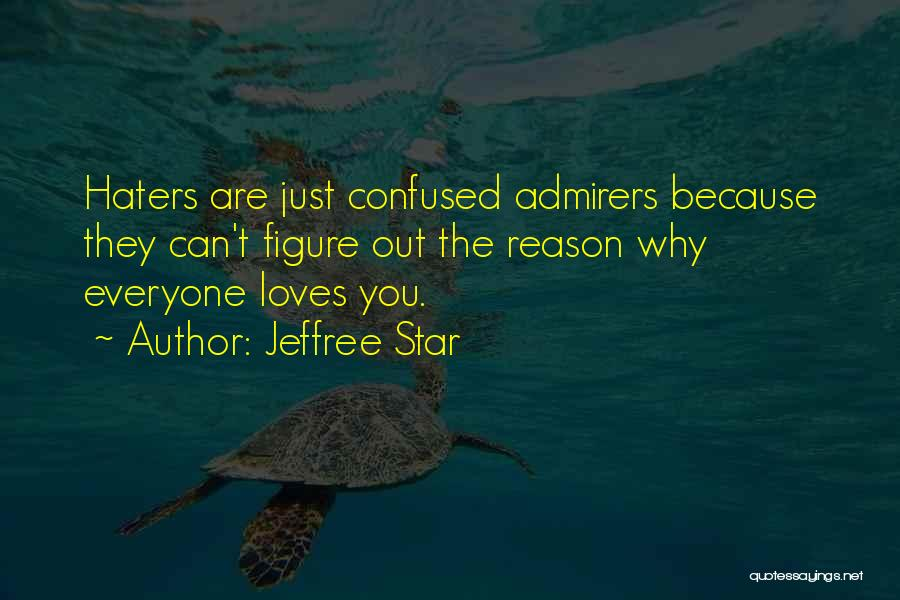 Jeffree Star Quotes 2231273