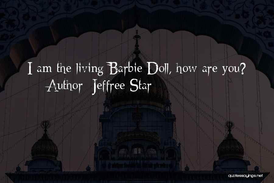 Jeffree Star Quotes 541706