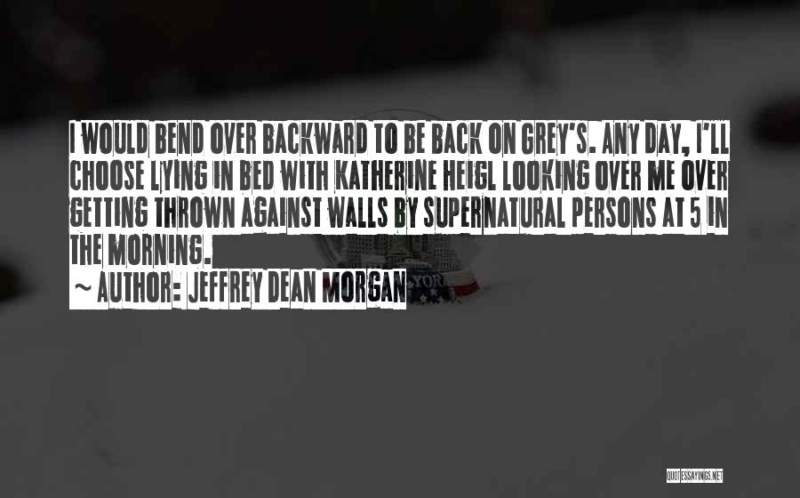Jeffrey Dean Morgan Quotes 933276