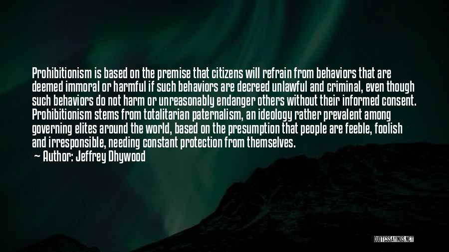 Jeffrey Dhywood Quotes 144835