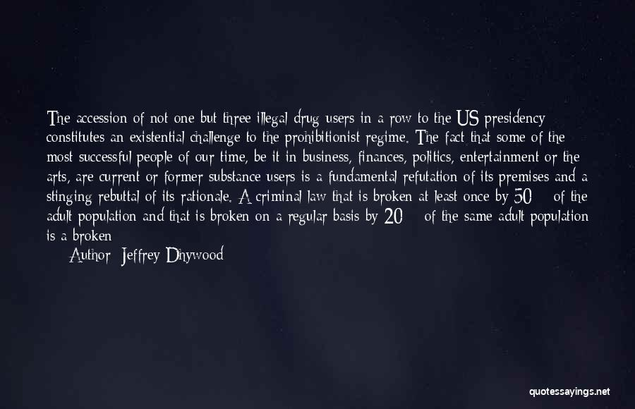 Jeffrey Dhywood Quotes 165161